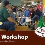 collage of guests at builder's workshop, log home builders, Timberhaven Log Homes, log homes, log cabin homes, log cabins, post and beam homes, timberframe homes, timber frame homes, laminated logs, engineered logs, floor plan designs, kiln dried logs