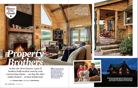 property brothers, tale of two brothers, log home living, log home, log cabin home, magazine feature, Timberhaven